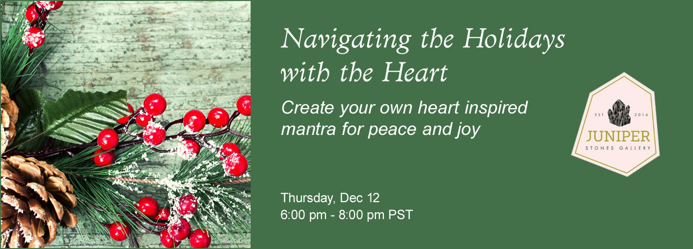 Event: Navigating the Holidays with the Heart